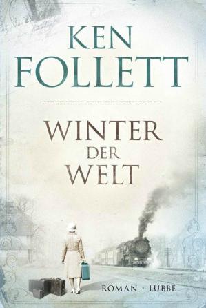 Ken Follett, Winter der Welt