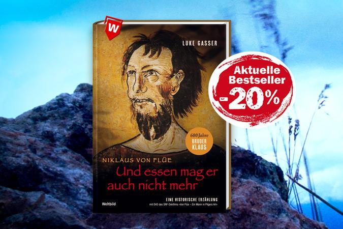 Die Geschichte um Bruder Klaus - Niklaus von Flüe - Und essen mag er auch nicht mehr bei Weltbild 20% günstiger