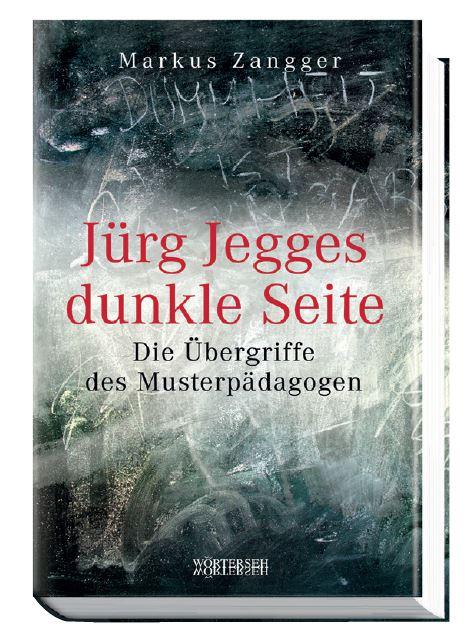 Buchcover - Jürg Jegges dunkle Seite