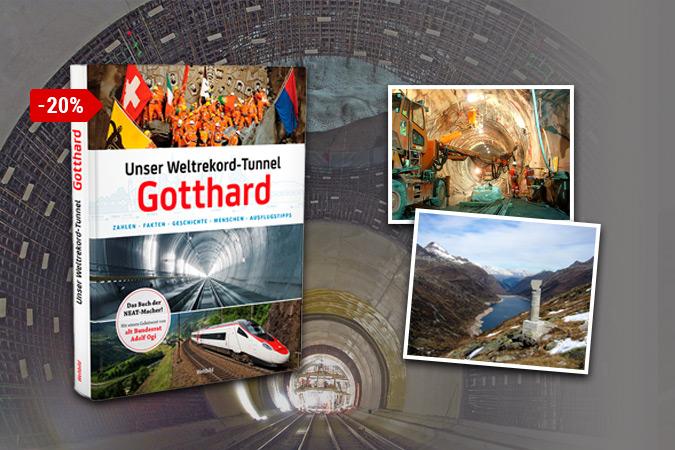 Gotthard - Unser Weltrekord-Tunnel