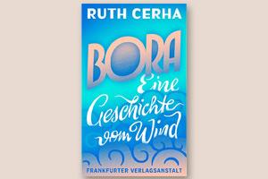Bora - Eine Geschichte vom Wind